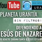 Planeta Urantia #SinFiltros - Asalto 4: Sábana Santa
