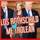 LOS #Rothschild ME TROLEAN A MI Y TITO #TRUMP 2020