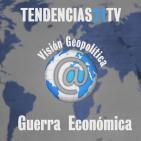12 Visión Geopolítica Guerra Económica