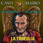 La Tortulia #228 – Cayo Mario y el complejo fiscal militar