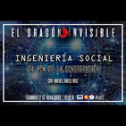 EDI 3x10: Ingeniería Social: el ADN de la conspiración (con Miguel Ángel Ruíz)