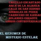 Misterio Estelar: Castillo Encantado,Arca de la Alianza, San Isidoro,Animales de Poder, Holandés Errante,