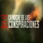 Cuarto milenio: La noche de las conspiraciones