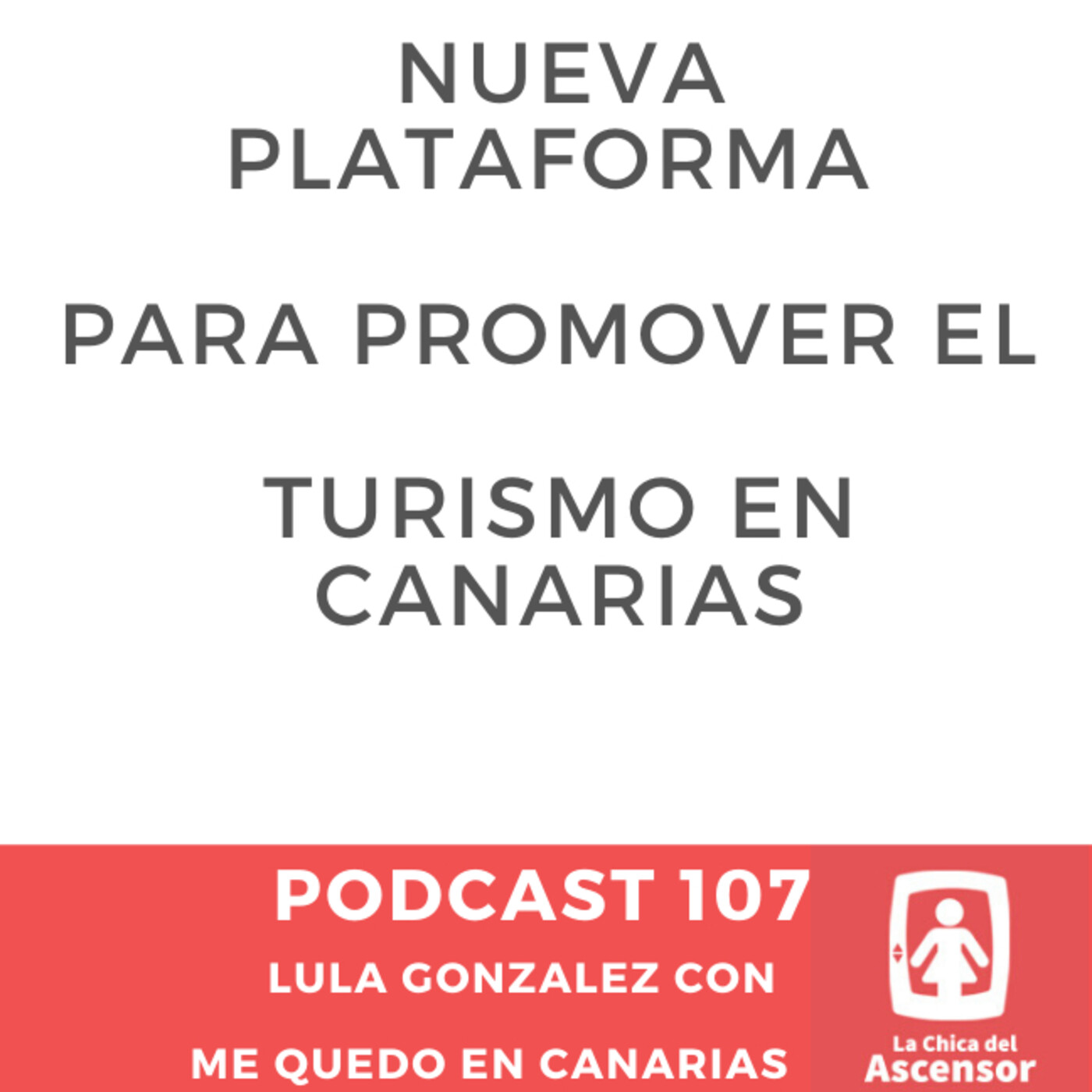 107 - Nueva plataforma web para promoción del Turismo en Canarias