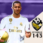 Ep 143: Análisis de mercado Del Real Madrid, qué podemos esperar del equipo de Zidane?