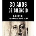 30 años de silencio (el secreto de Guillermo Alfredo Terrera)