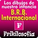 1x06. LOS DIBUJOS DE NUESTRA INFANCIA - LA BRB INTERNACIONAL - David el Gnomo, Ruy, D´artacan... - FRIKILOSOFIA