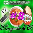 EL GAZPACHO de CX #8: Console Wars y Extra de Vinagre