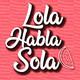 Lola Habla Sola 1x17 - 5 LIBROS para REGALAR