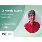 Dr. Karmelo Bizkarra: Nutrición energética - Nutrición celular PARTE 2