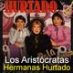 Los Aristócratas - 13 - Las Hermanas Hurtado