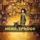 La Cuentacuentos - Momo, breve epílogo del autor (23/23)
