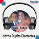 Novos Duplos Diamantes - Fábio de Souza e Sheyla