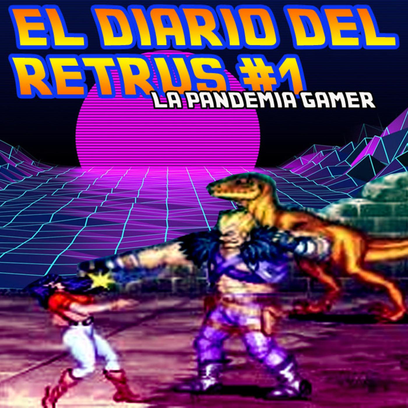 El Diario del Retrus- COVID & GAMES.