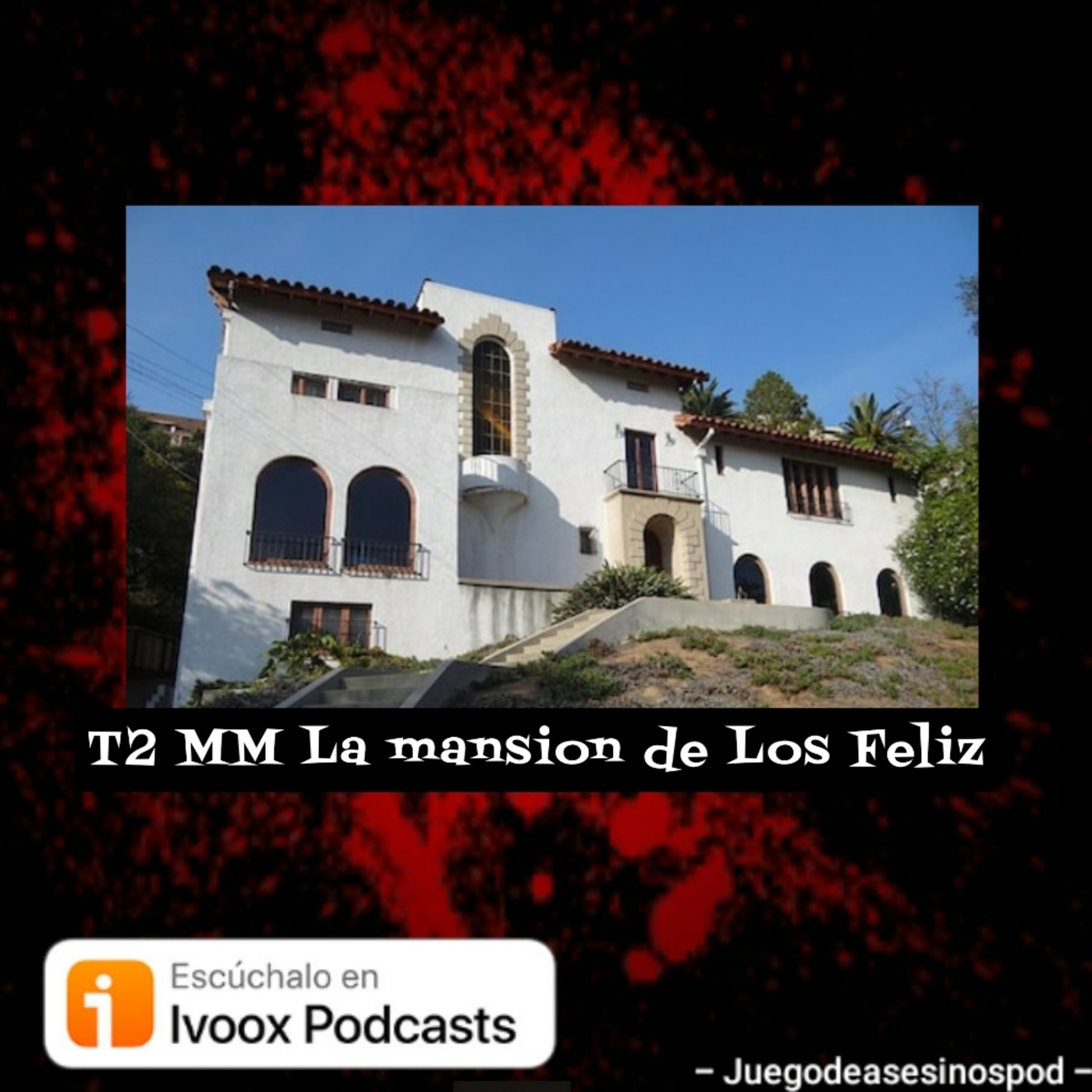 T2 MM La mansion de Los Feliz