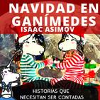 Navidad en Ganímedes - Isaac Asimov. Historias que necesitan ser contadas