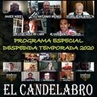 FIN DE TEMPORADA (Prog Especial) PARTE 1 - El Candelabro 6T 31-07-20 - Prog 49