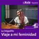 Marejada | Lu Delgadillo | Viaje a mi feminidad