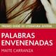 'Palabras envenenadas' de Maite CARRANZA (en inglés) (Aída, 3E)