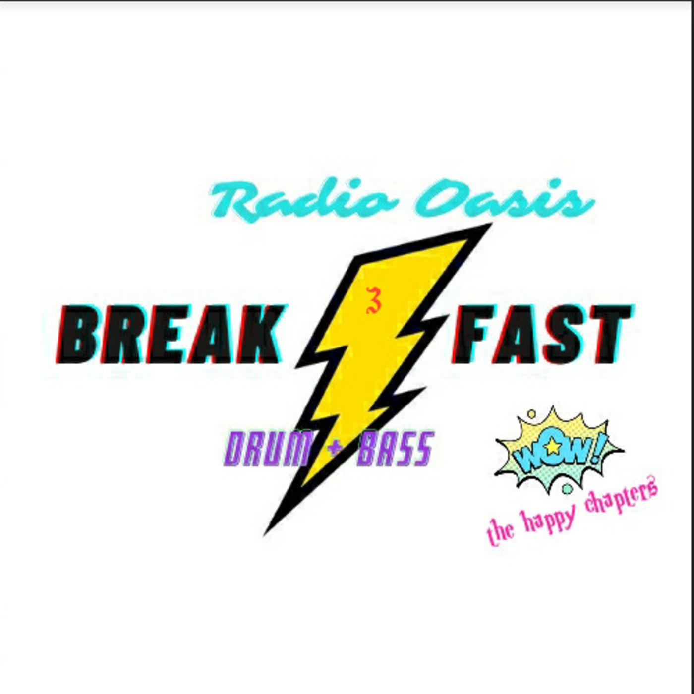 BREAK FAST drum&bass radio, capitulo 3