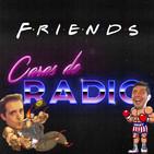 Caras de Radio 22: FRIENDS, especial mejores momentos