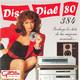 Disco Dial 80 Edición 384 (Primera parte)