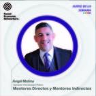 A51 - Mentores Directos y Mentores Indirectos - DIP Ángel Molina