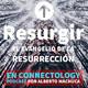 Resurgir | Día 14 | Contempla