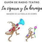 La cigarra y la hormiga. Radioteatro