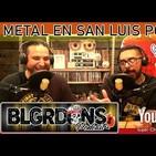 El podcast de los balagardones # 12 metal en san luis potosi