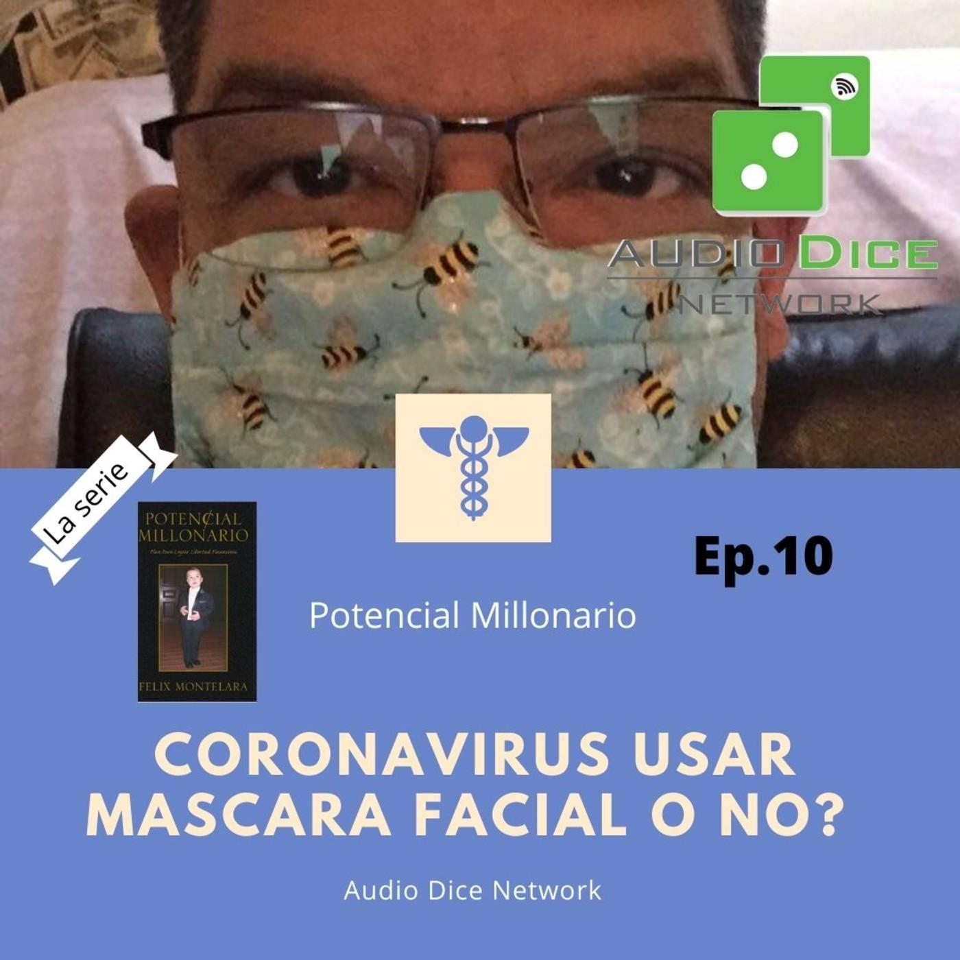 Coronavirus ¿Usar Mascara Facial o No?