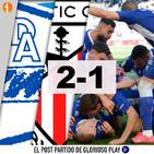 Glorioso Play 1x17: Alavés 2-1 Athletic