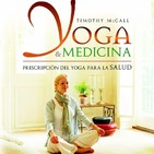 Reseña libro Yoga & Medicina. Prescripción Del Yoga Para La Salud