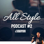 J Gazper- Podcast #2 // All Style