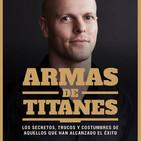 #31. Armas de TITANES por Tim Ferriss