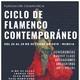"""Todo sobre el """"Ciclo de Flamenco Contemporáneo"""" que acoge esta semana la Fundación Cajamurcia"""