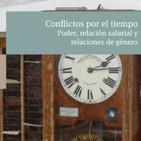«Conflictos por el tiempo: Poder, relación salarial y relaciones de género»