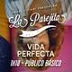 La Parejita 1x10 | Público Básico | Vida Perfecta