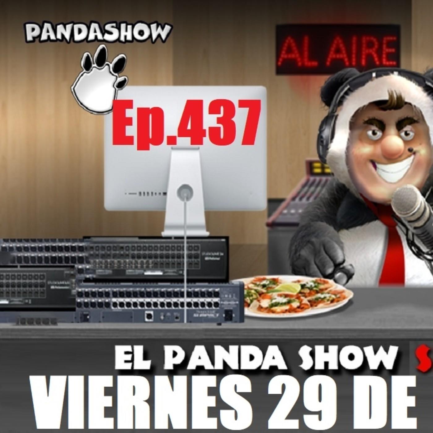 EL PANDA SHOW Ep. 437 VIERNES 29 DE MAYO 2020 (COMPLETO)