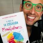 150.- Como enseñar Mindfulness a tus hijos o alumnos. ¡En institutos de Granada ya lo hacen!