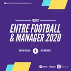 Entre Football y Manager 1x06: Las dinámicas de equipo