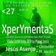 XperYmentaS_27. 18.09.18_Jesús Asenjo. Entrev.+ live music +E.Circonite+M.Jordà.