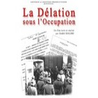 Delatores franceses durante la ocupación nazi
