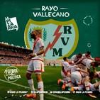 Fútbol y Política - Rayo Vallecano de Madrid - Radio La Pizarra - 03 ago 19
