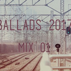 Ballads 2017 Mix 50 songs