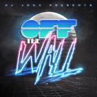 Off The Wall! #348 by DJ Jooz