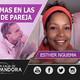 SUPERAR PROBLEMAS EN LAS RELACIONES DE PAREJA - Esther Nguema - coaching autoestima