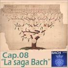 08 La saga Bach