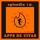 Episodio #4: Apps de Citas