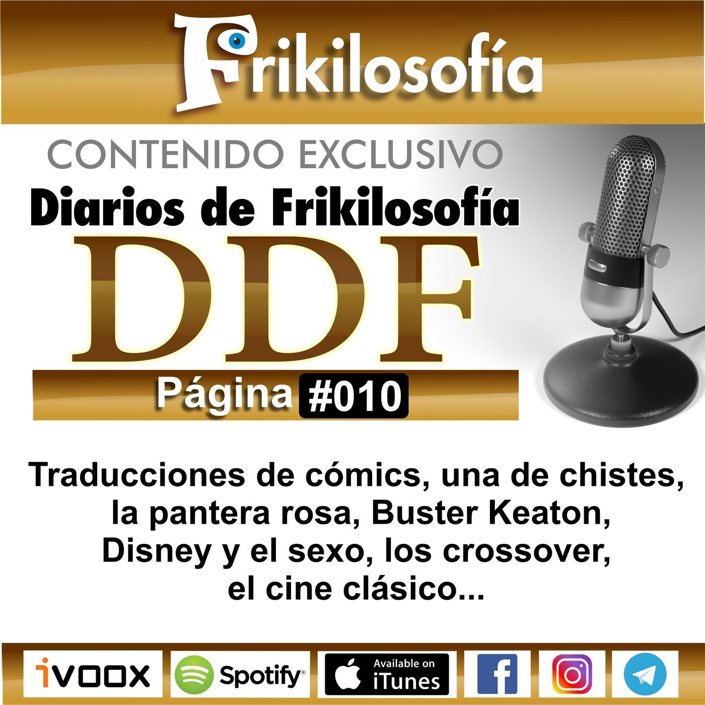 DDF. 010. Diarios De Frikilosofía. Traducciones de cómics, una de chistes, la pantera rosa, Buster Keaton, Disney...